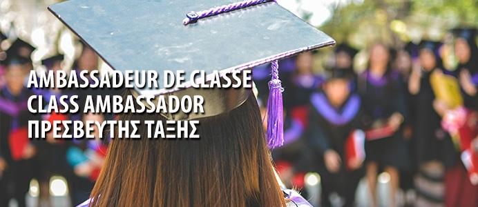 AMBASSADEUR DE CLASSE - CLASS AMBASSADOR - ΠΡΕΣΒΕΥΤΗΣ ΤΑΞΗΣ